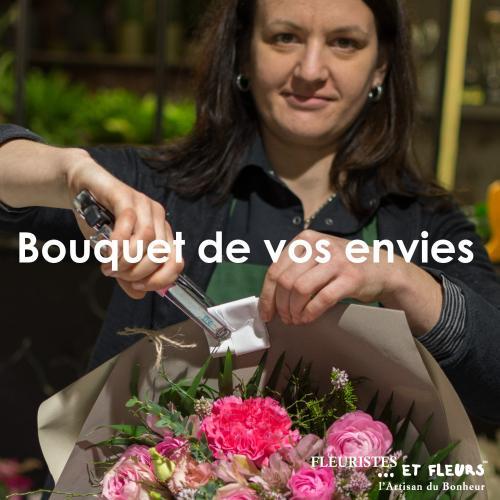 Le Bouquet de vos Envies